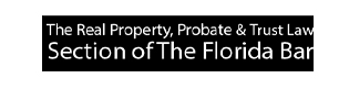 Real Property, Probate & Trust Law Florida